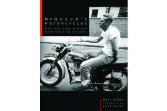 McQueen's Motorcycles - Racing and Riding with the King of Cool