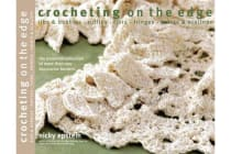 Crocheting on the Edge - Ribs & Bobbles*Ruffles*Flora*Fringes*Points & Scallops