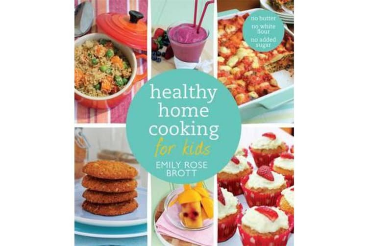 Healthy Home Cooking for Kids
