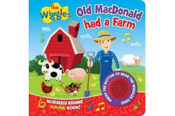 The Wiggles Nursery Rhyme Sound Book - Old Macdonald Had a Farm