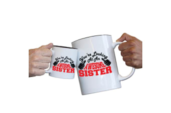 123T Novelty Funny Giant 2 Litre Mugs - Sister Youre Looking Awesome