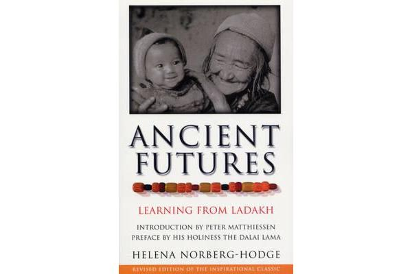 Ancient Futures - Learning From Ladakh