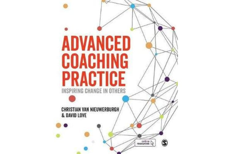 Advanced Coaching Practice - Inspiring Change in Others