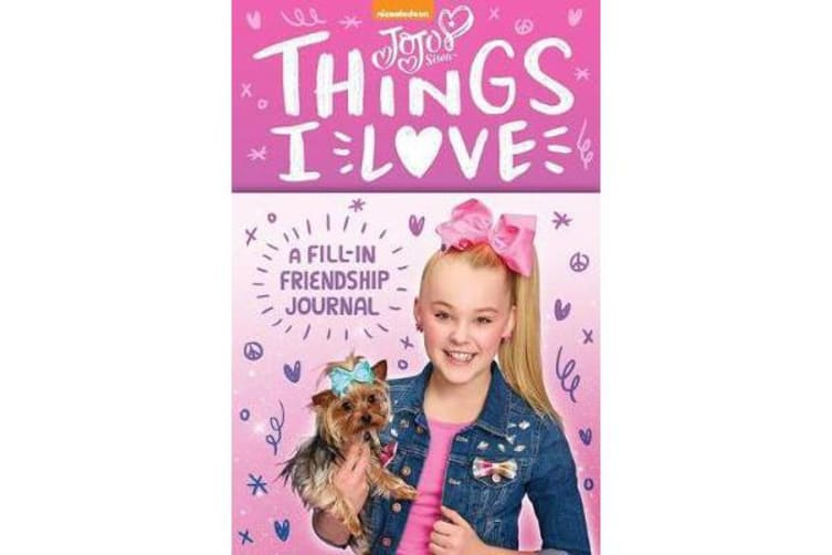 Jojo Siwa: Things I Love - A Fill-In Friendship Book