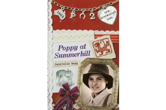 Our Australian Girl - Poppy at Summerhill (Book 2)