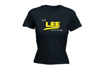 Its a Surname Thing Funny Tee - Lee V1 Lifetime Member - (XX-Large Black Womens T Shirt)