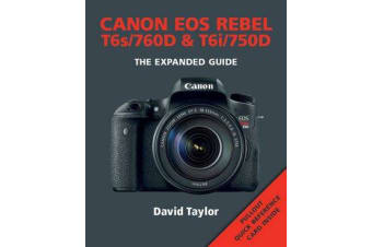 Canon EOS Rebel T6s/760D and T6i/750D