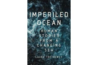 Imperiled Ocean - Human Stories from a Changing Sea