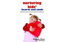 Nurturing Kids Hearts and Souls - Building Emotional Social and Spiritual Competency