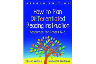 How to Plan Differentiated Reading Instruction, Second Edition - Resources for Grades K-3