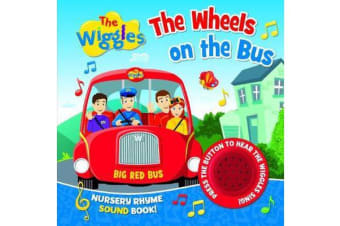 The Wiggles Nursery Rhyme Sound Book - the Wheels on the Bus