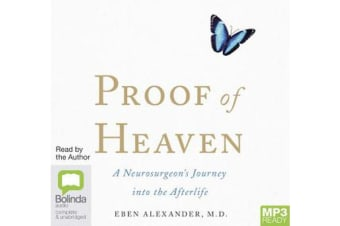 Proof Of Heaven - A Neurosurgeon's Journey into the Afterlife