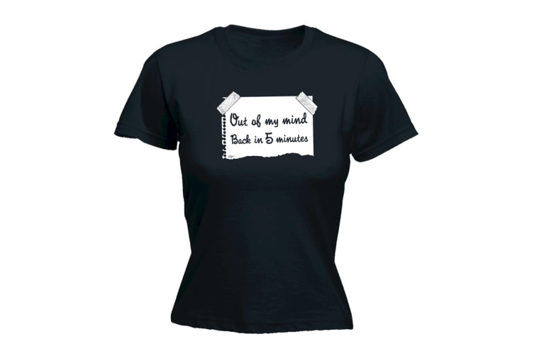 123T Funny Tee - Out Of My Mind In 5 Minutes - (Small Black Womens T Shirt)