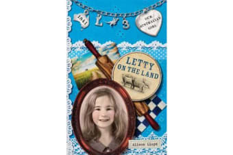 Our Australian Girl - Letty On The Land (Book 3)