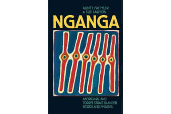 Nganga - Aboriginal and Torres Strait Islander Words and Phrases
