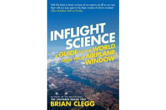 Inflight Science - A Guide to the World from Your Airplane Window