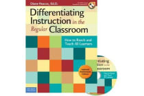 Differentiating Instruction in the Regular Classroom - How to Reach and Teach All Learners