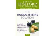The Homocysteine Solution - The fast new way to dramatically improve your health