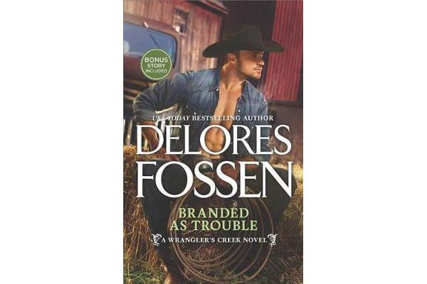 Branded as Trouble - A Western Romance Novel