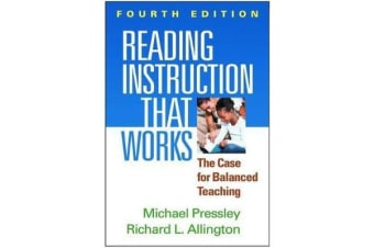 Reading Instruction That Works, Fourth Edition - The Case for Balanced Teaching