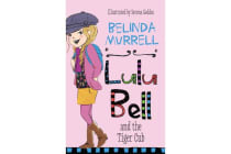 Lulu Bell and the Tiger Cub