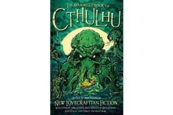 The Mammoth Book of Cthulhu - New Lovecraftian Fiction