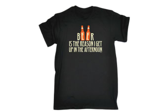 123T Funny Tee - Beer Is The Reason I Get Up In Afternoon - (Medium Black Mens T Shirt)