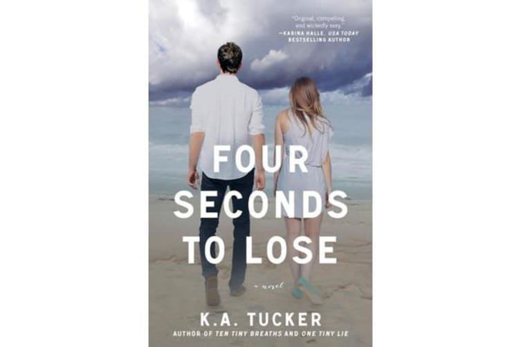 Four Seconds to Lose - A Novel