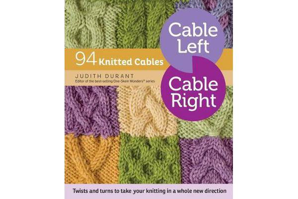 Cable Left Cable Right - 94 Knitted Cables