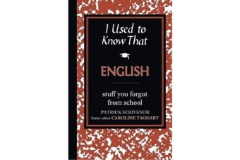 I Used To Know That English - By Patrick Scrivenor
