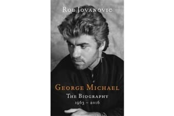 George Michael - The biography