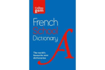 Collins Gem French School Dictionary - Trusted Support for Learning, in a Mini-Format
