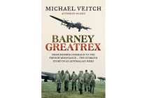 Barney Greatrex - From Bomber Command to the French Resistance