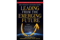 Leading from the Emerging Future; From Ego-System to Eco-System Economies - From Ego-System to Eco-System Economies