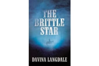The Brittle Star - An epic story of the American West