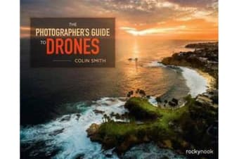 Photographer's Guide to Drones