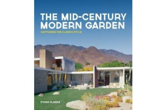 The Mid-Century Modern Garden - Capturing the Classic Style