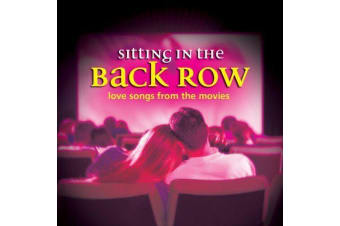 Sitting in the Back Row Love Songs From The Movies MUSIC CD NEW SEALED