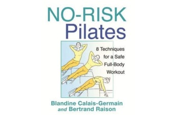 No-Risk Pilates - 8 Techniques for a Safe Full-Body Workout