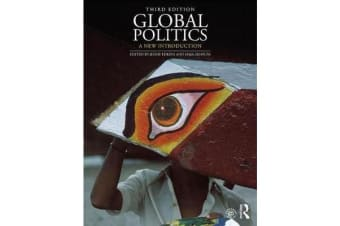 Global Politics - A New Introduction