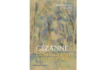 Cezanne - Drawings and Watercolours
