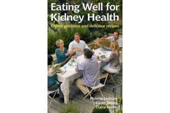 Eating Well for Kidney Health - Expert Guidance and Delicious Recipes