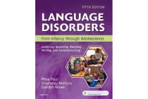 Language Disorders from Infancy through Adolescence - Listening, Speaking, Reading, Writing, and Communicating