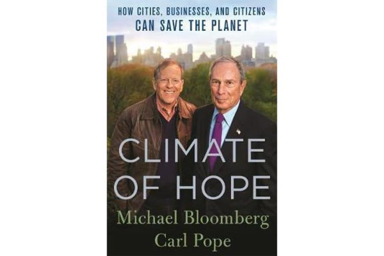 Climate of Hope - How Cities, Businesses, and Citizens Can Save the Planet