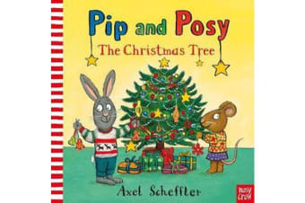 Pip and Posy - The Christmas Tree