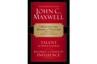 Maxwell 2-In-1 - Becoming A Person Of Influence And Talent Is Never Enough