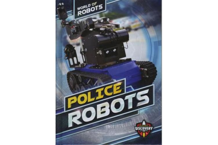 World of Robots - Police Robots