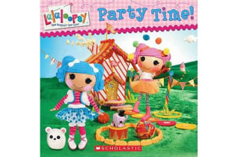 Lalaloopsy - Party Time!
