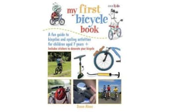 My First Bicycle Book - A Fun Guide to Bicycles and Cycling Activities