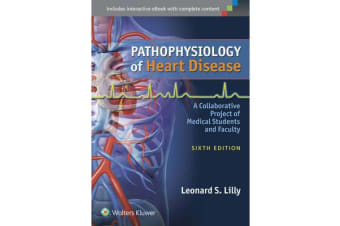 Pathophysiology of Heart Disease - A Collaborative Project of Medical Students and Faculty